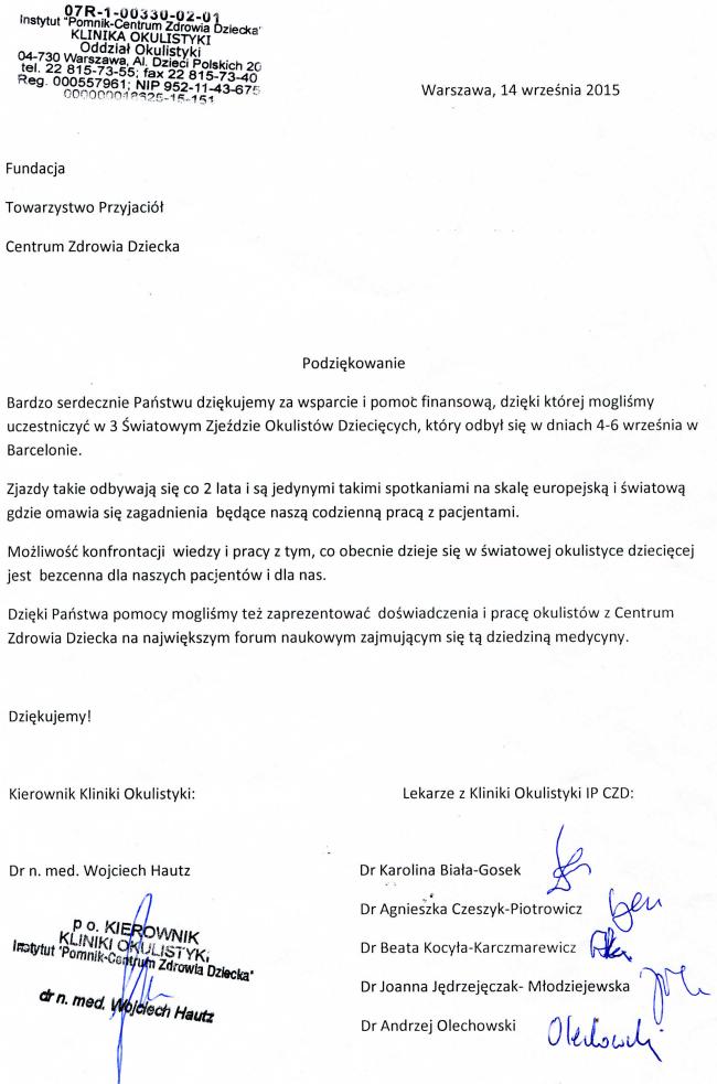Pismo od lekarzy z Kliniki Okulistyki IP CZD za pomoc finansową umożliwiającą uczestnictwo w 3 Światowym Zjeździe Okulistów Dziecięcych w Barcelonie